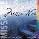 Missa Noe Olgyay Gábor – Holló Aurél Olgyay Hangok 2002