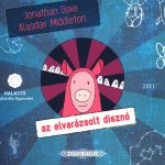 Dove / Middleton Das verzauberte Schwein Halastó 2011